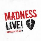 Madness Live!