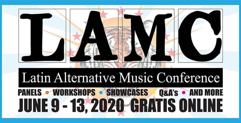 El Latin Alternative Music Conference (LAMC) celebrará su 22 edición en formato online