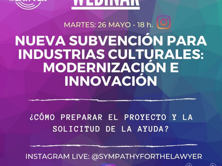 WEBINAR: Nueva subvención para las industrias culturales. Modernización e Innovación