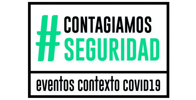 Campaña #ContagiamosSeguridad: ¿Cómo organizar espectáculos seguros durante la nueva normalidad?