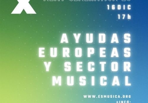 Webinar Ayudas Europeas y Sector Musical: entendiendo Next Generation EU