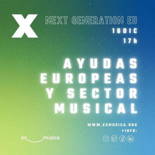 Webinar Ayudas Europeas y Sector Musical: entendiendo Next Generation EU